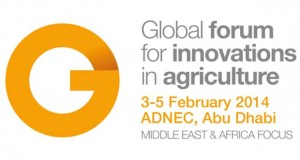 Touted as the world's largest showcase of game-changing innovations in sustainable agriculture, the forum is to be held in Abu Dhabi from 3-5 February 2014, under the theme 'Driving Innovation for an Agricultural Revolution.'